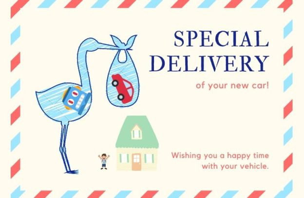 "A robotic stork delivers a red vehicle in a sack to a happy schoolboy outside his home. Text to the right reads, ""SPECIAL DELIVERY of your new car! Wishing you a happy time with your vehicle."""